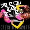 Nicki Dynamite - All About That Bang Bang