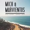 Deep Sounds Summer 2014 - Mich & Marviëntos