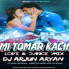 Ami Tomar Kache (Love & Dance Mix) - DJ Arjun Aryan