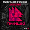 Tommy Trash & Henry Fong feat. Faith Evans - Love Like This