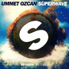 Ummet Ozcan - SuperWave (Original Mix)