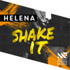 HELENA - Shake It (Available December 1)