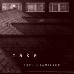Sophie Jamieson - Take