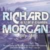 ALTERED CARBON by Richard Morgan, read by Todd Mclaren