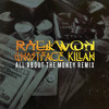 Raekwon & Ghostface KIllah- All About The Money  Remix  (Dirty)