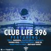 Tiëstos Club Life Podcast 396 - First Hour