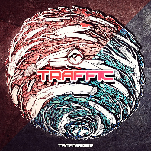 TRAFFIC - AREA 51 (TAM | OUT NOW!)