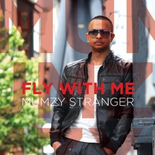Fly With Me - Mumzy Stranger