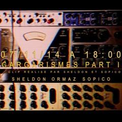 Sheldon & Sopico (feat. Ormaz) - Gargarismes (Part II)