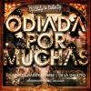 Pacho&Cirilo Ft.J Alvarez,Daddy Yankee Y  - Odiada Por Muchas Dj Chily & Dolce Dj Edit