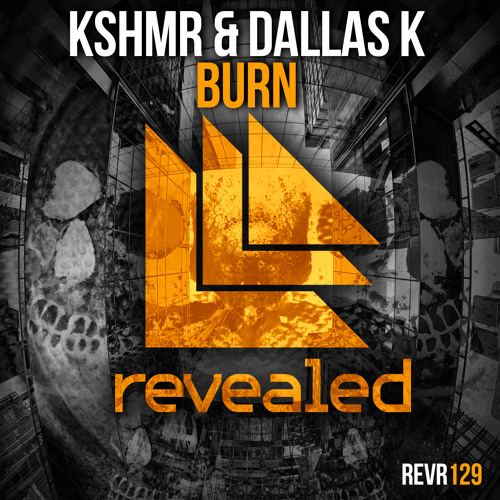 KSHMR & DallasK - Burn (Merzo & Olly James Remix)