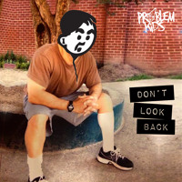 Don't Look Back (Feat. 4Sher)