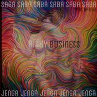 Saba Jenga - Risky Business Pt. 2 Prod. Kun