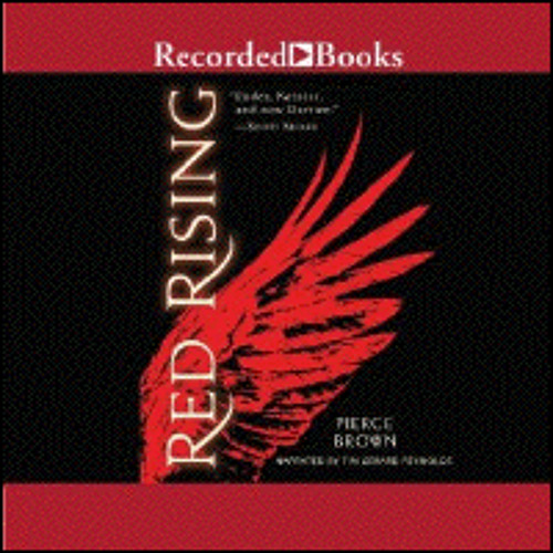 RED RISING By Pierce Brown, Read By Tim Gerard Reynolds