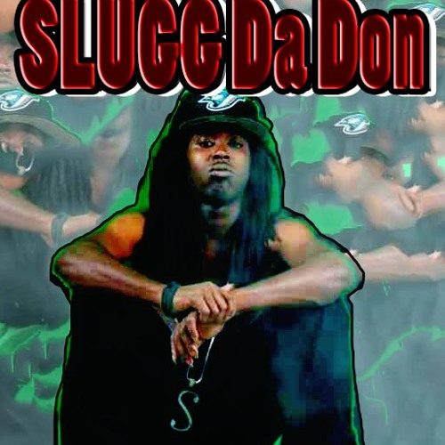 Gotta Check - Slugg Da Don