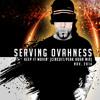 SERVING OVAHNESS - KEEP IT MOVIN' (CIRCUIT PEAK HOUR PUMP) - NOVEMBER 2014
