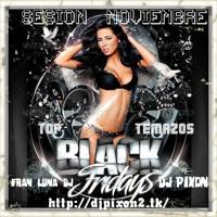 (( TOP TEMAZOS VOL 1))  FRAN LUNA & DJ PIXON