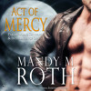 Act of Mercy: PSI-Ops Immortal Ops by Mandy M. Roth, Narrated by Mason Lloyd