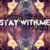 Stay With Me Remix