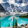 The Call Of The Mountains #1