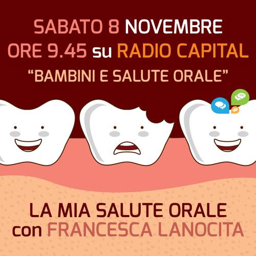 La mia salute orale con Francesca Lanocita su Radio Capital