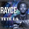 RAYCE - TETE LA