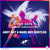 Avicii - The Days [Jasmine Thompson Cover] (Andy Kay & Mark Neo Bootleg)