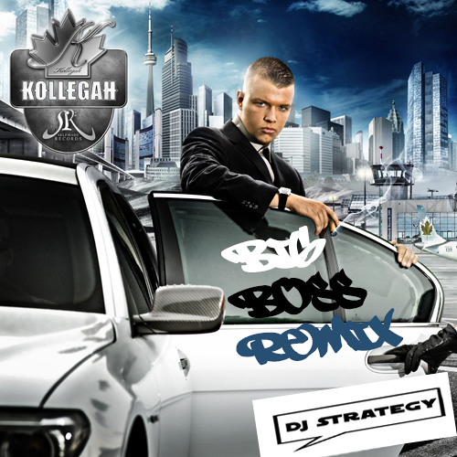 Kollegah - Big Boss (DJ Strategy Remix)