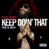 Keep Doin' That Rick Ross Ft. R. Kelly Type Beat