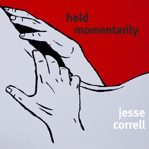 Held Momentarily