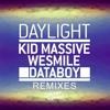 Kid Massive, WeSmile & Databoy - Daylight(WAYO Remix)**FREE DL**
