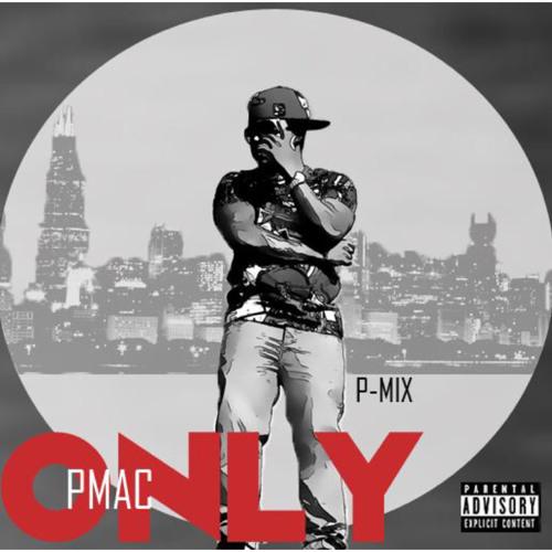 (NEW!)P Mac - Nicki Minaj Only(Freestyle)
