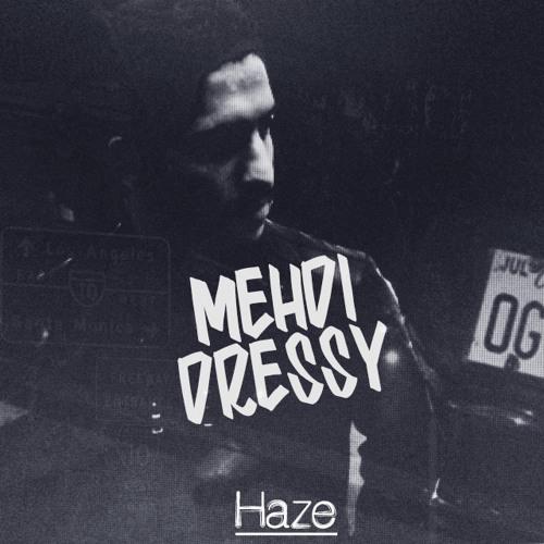 Mehdi Dressy - Haze (Original Mix) скачать бесплатно и слушать онлайн
