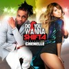 Do You Wanna Feat. Chenelle