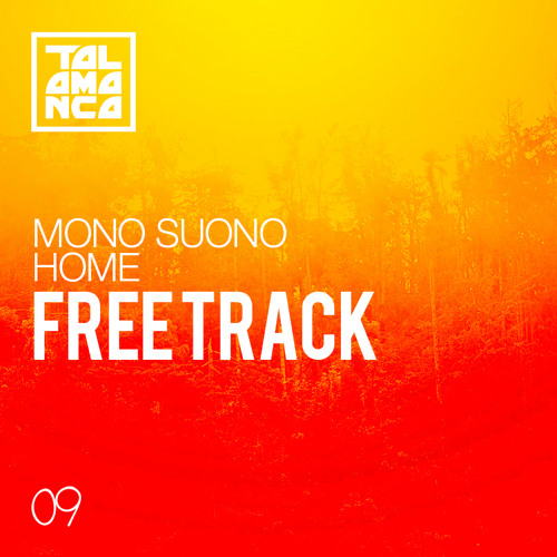 mono suono - home (original mix) [free]
