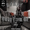 04. WOULF - Away From Me(Prod. WOULF x Antoine Christopher)