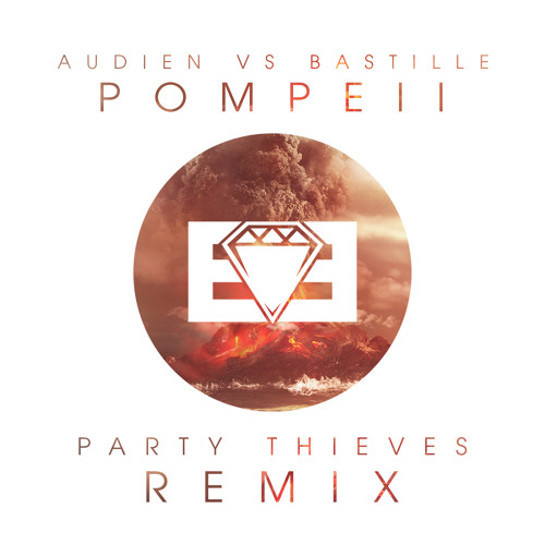 Audien vs. Bastille - Pompeii (Party Thieves Heaven Trap Remix)