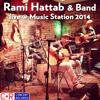 Rami Hattab - Live @ Music Station 2014 -14- Zeit Zu Gehen