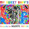 options R - Los Gallows (My Sweet Baby's Vals De La Muerte Remix)