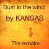 Dust In The Wind (KANSAS)