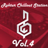 Roktur Chillout Station Vol.4