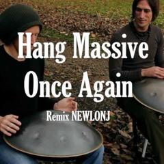 Hang Massive - Once Again( Hang Drum Duo ) (Remix Newlonj)