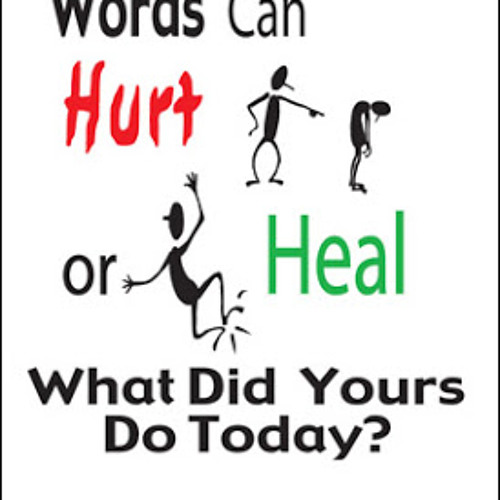 words can hurt you