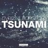 128 DVBBS & BORGEOUS - TSUNAMI (DJ KENYI URQUIAGA REMIX)