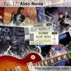 Ep. 17 Aldo Nova (Solo, Jon Bon Jovi, Celine Dion)