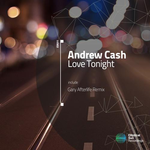 Andrew Cash - Love Tonight [ ESR211 ] Available 20.11.14