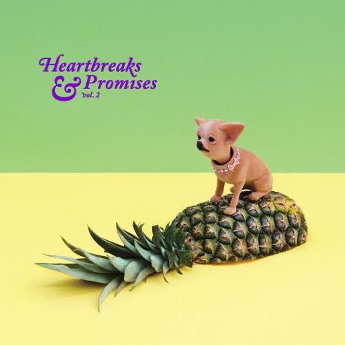 Heartbreaks & Promises vol. 2 compilation
