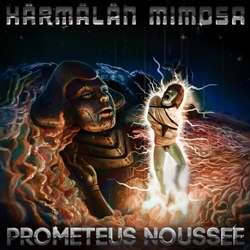Härmälän Mimosa - Prometeus noussee