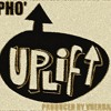 Uplifter - Pho' (Produced By Vherbal)