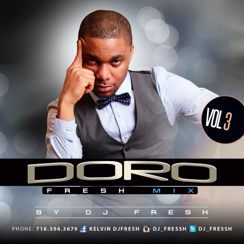 DORO FRESH MIXTAPE by Dj Freshyk playlists on SoundCloud